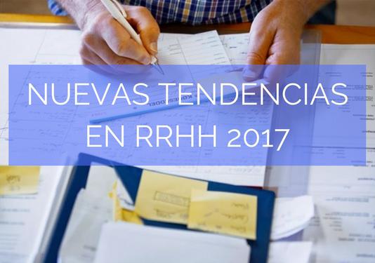 9 -nuevas tendencias en RRHH 2017.png