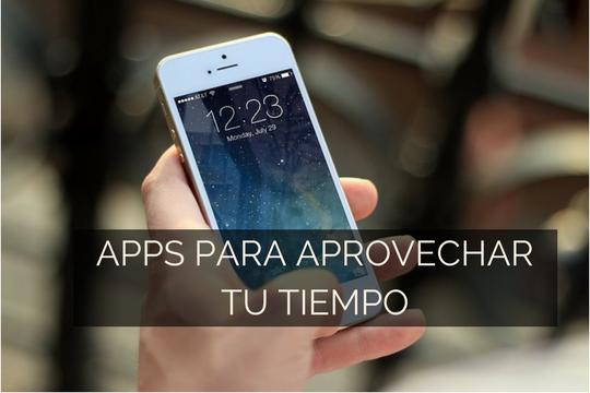Apps para aprovechar tu tiempo.png