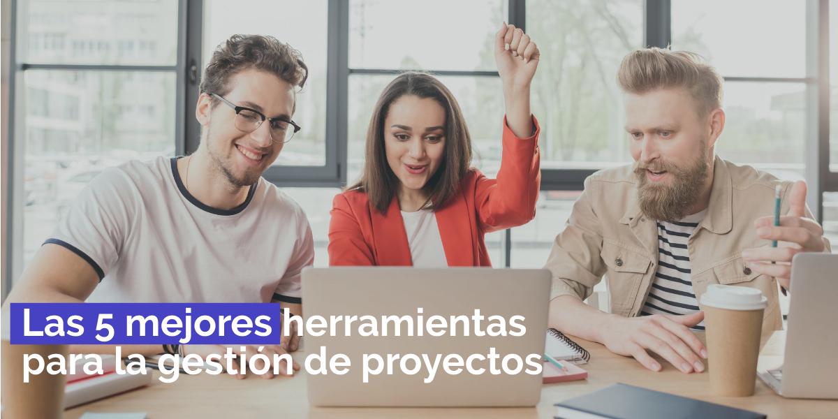 herramientas para la gestión de proyectos