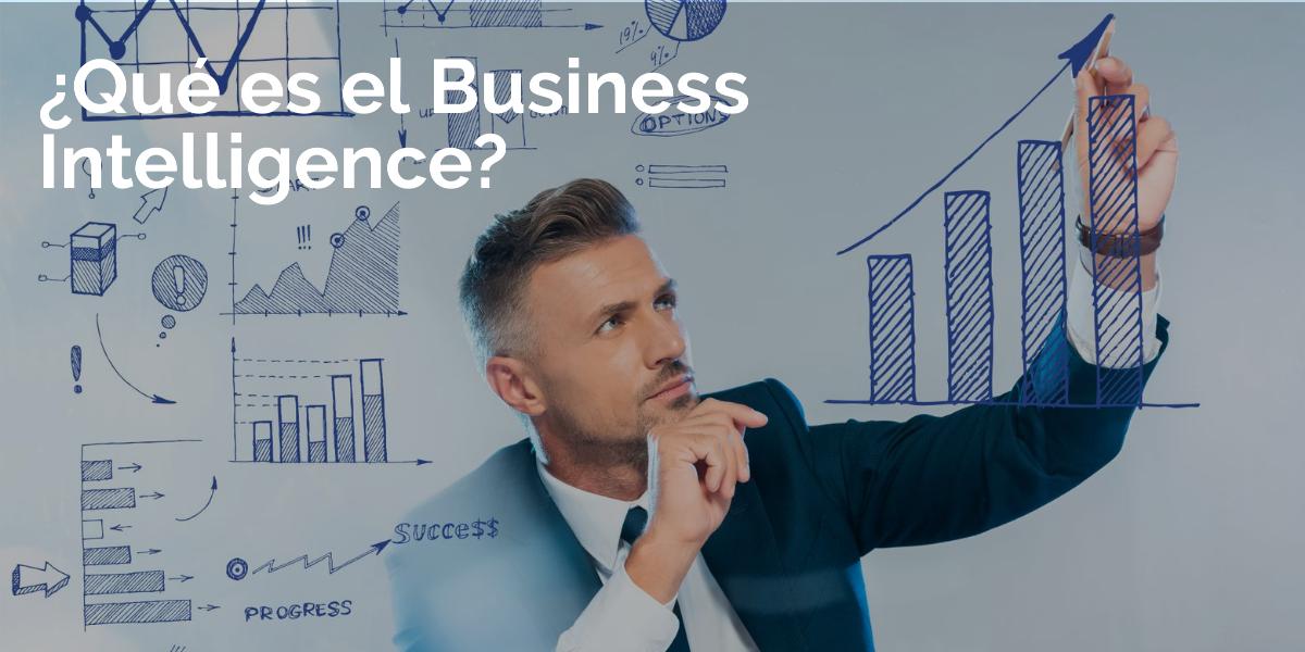 Qué es el Business Intelligence