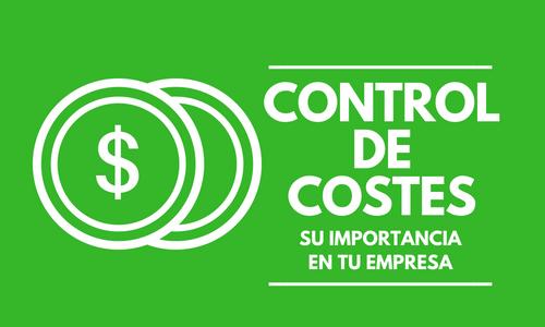 La importancia del control de costes en tu empresa