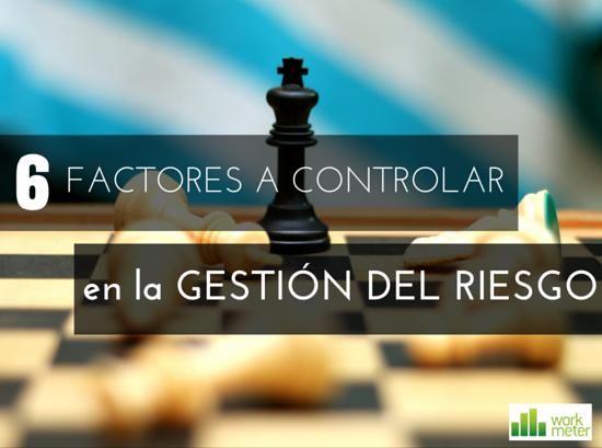 Los_6_factores_a_controlar_en_la_gestin_del_riesgo.png