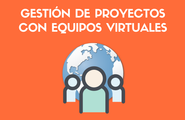 gestion-proyectos-equipos-virtuales.png