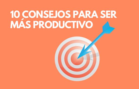 10 consejos productividad.png