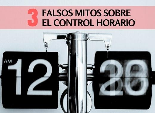 3_FALSOS_MITOS_SOBRE_EL_CONTROL_HORARIO.jpg