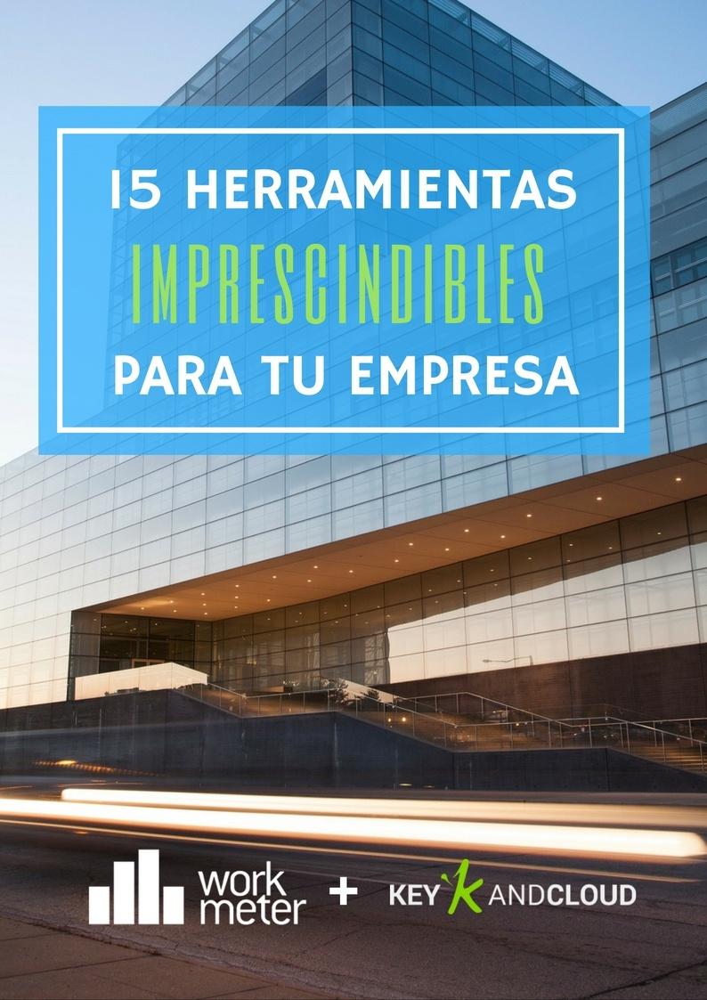 15 Herramientas Empresariales que necesita tu empresa