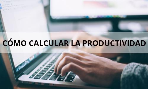 calcular productividad empleados